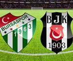 Beşiktaş Bursaspor Derbisi